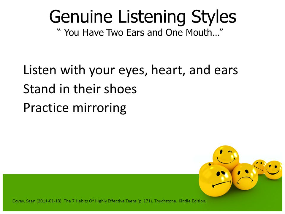 Genuine Listening Styles You Have Two Ears and One Mouth…
