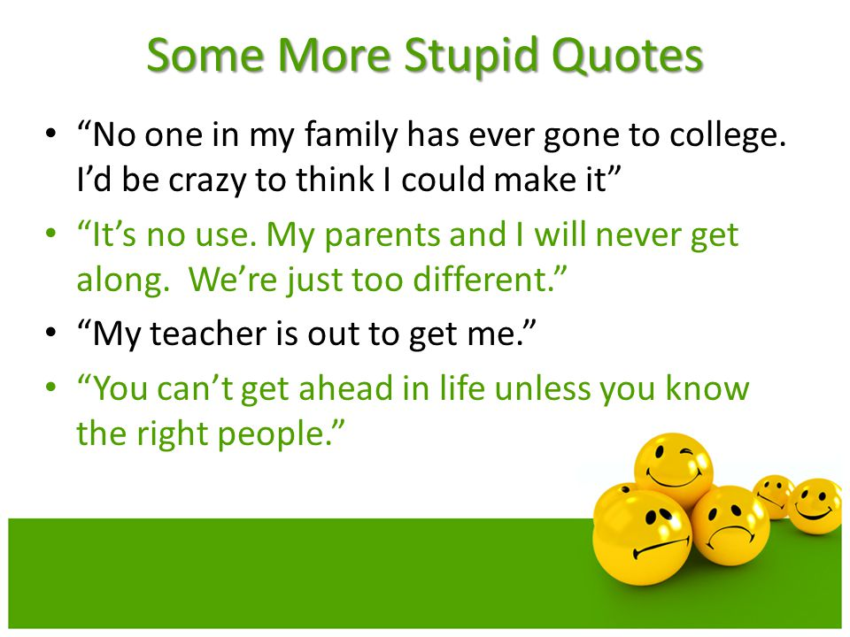 Some More Stupid Quotes