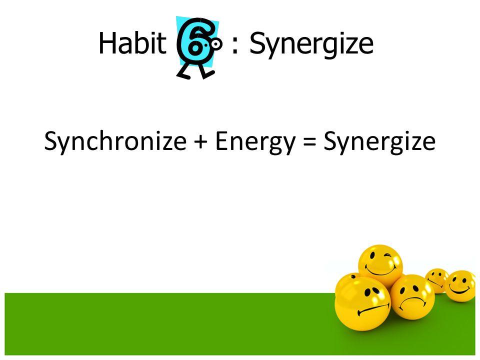 Synchronize + Energy = Synergize