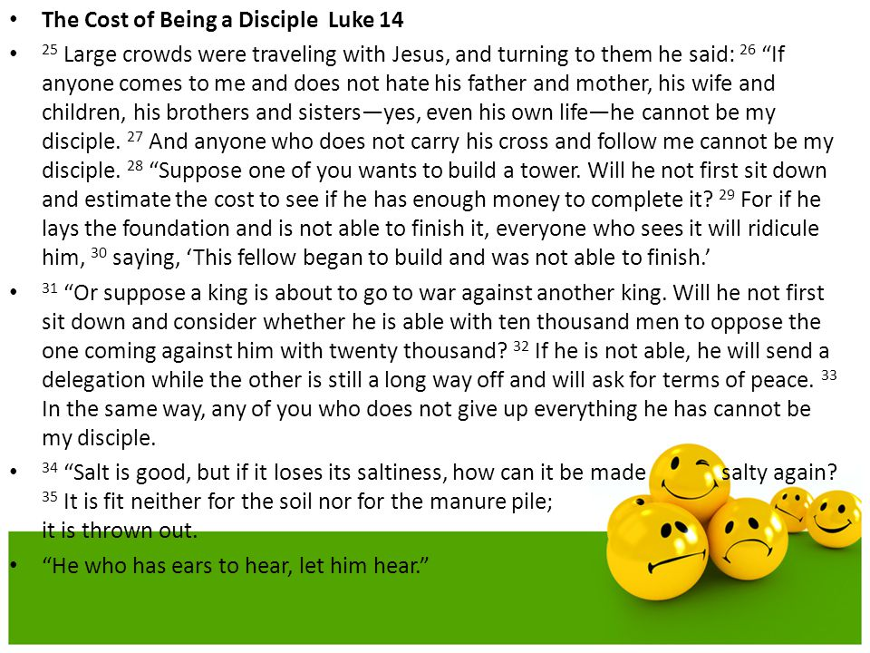 The Cost of Being a Disciple Luke 14