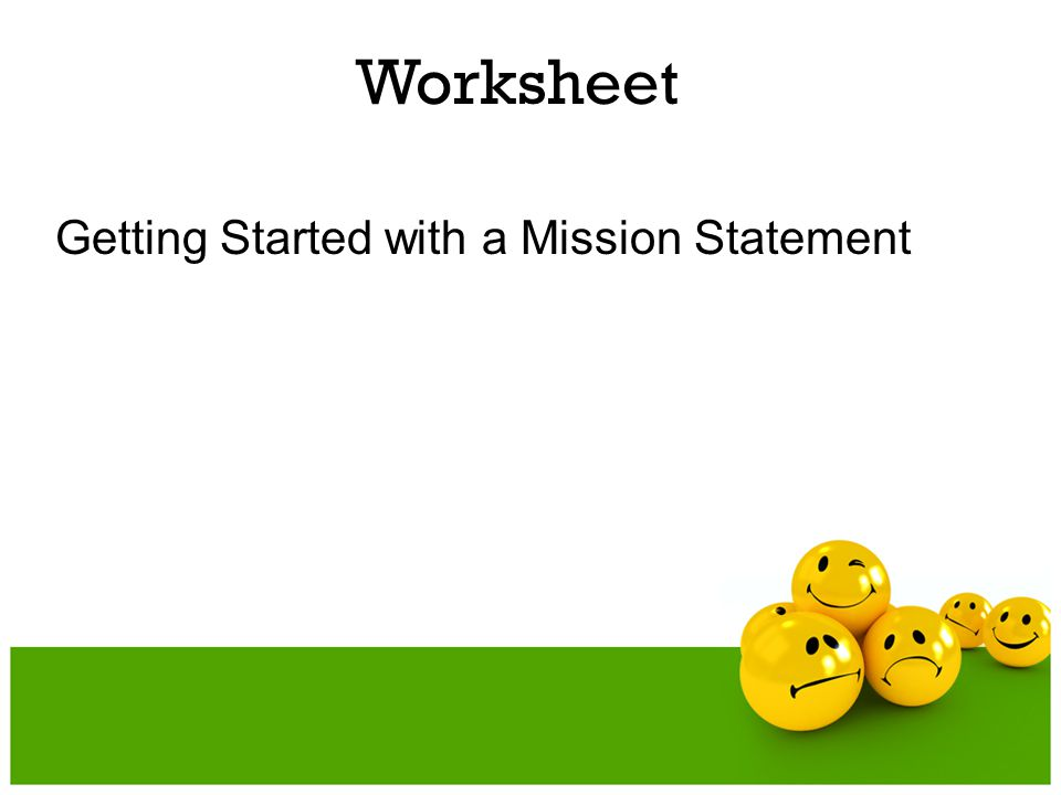 Worksheet Getting Started with a Mission Statement