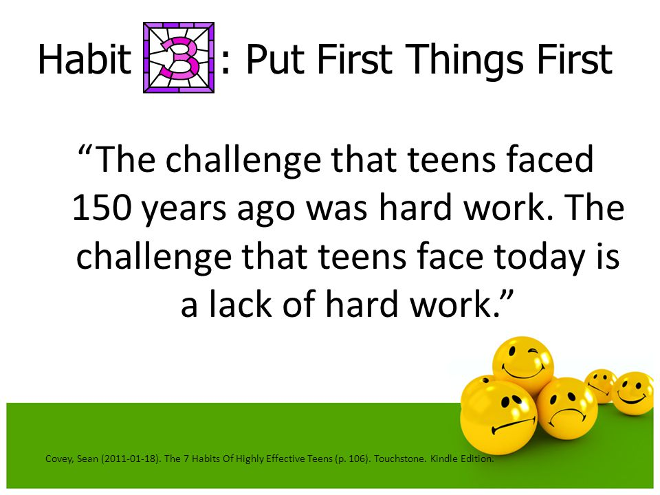 Habit : Put First Things First