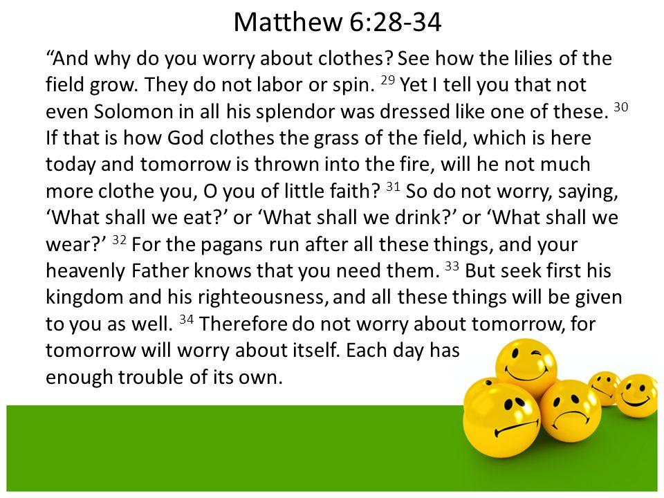Matthew 6:28-34