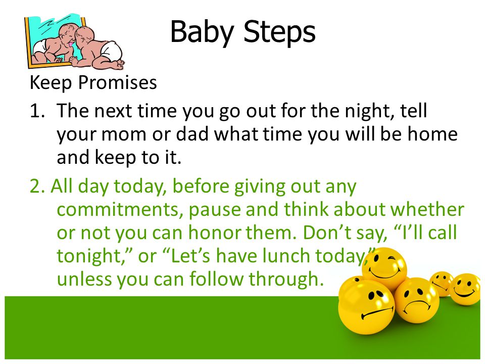 Baby Steps Keep Promises