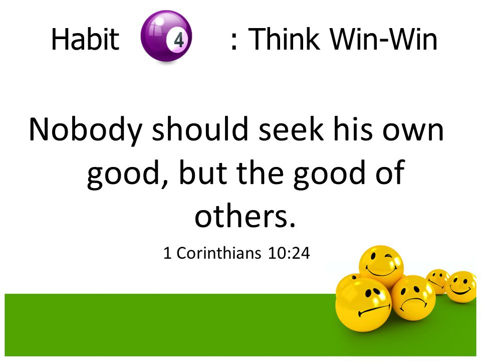 Nobody should seek his own good, but the good of others.