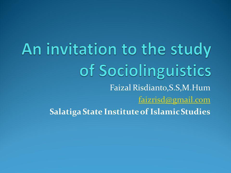 An invitation to the study of Sociolinguistics