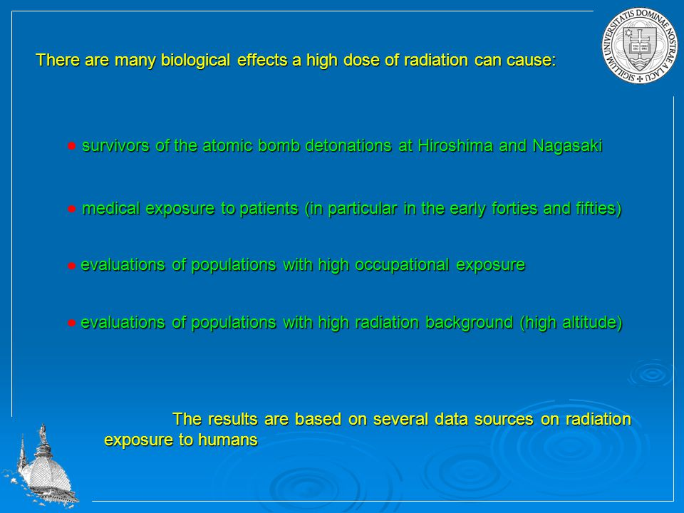 There are many biological effects a high dose of radiation can cause: