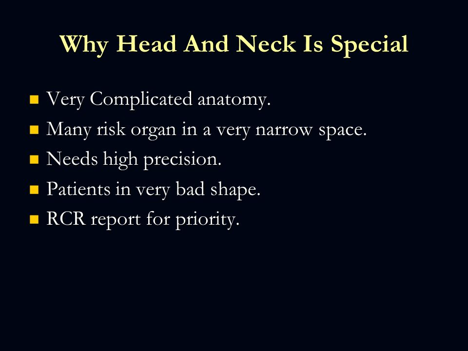 Why Head And Neck Is Special