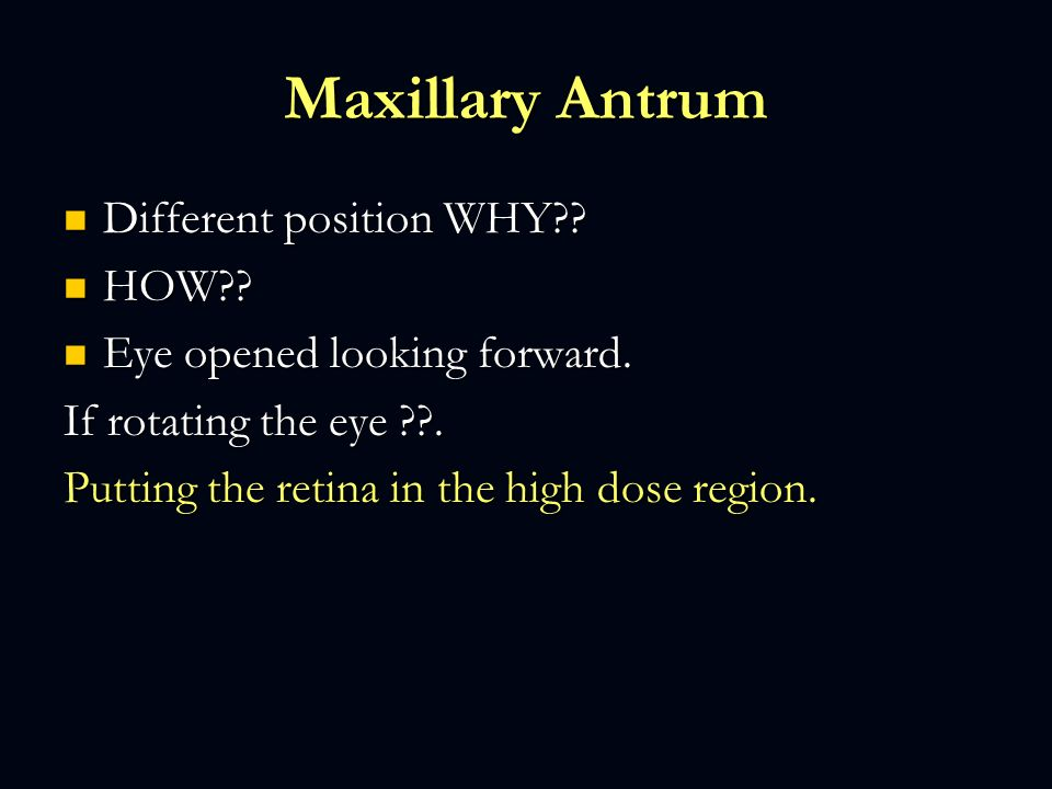 Maxillary Antrum Different position WHY HOW