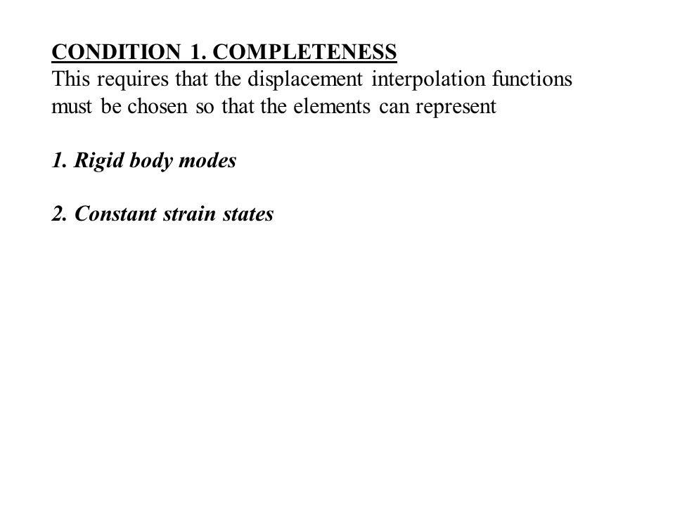 CONDITION 1. COMPLETENESS