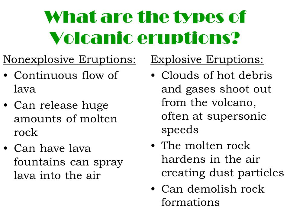 What are the types of Volcanic eruptions