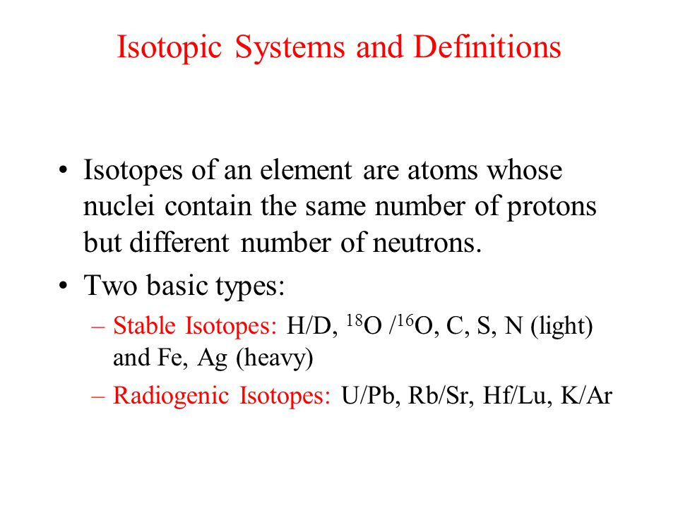 Isotopic Systems and Definitions