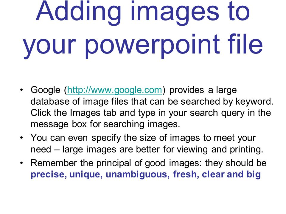 Adding images to your powerpoint file