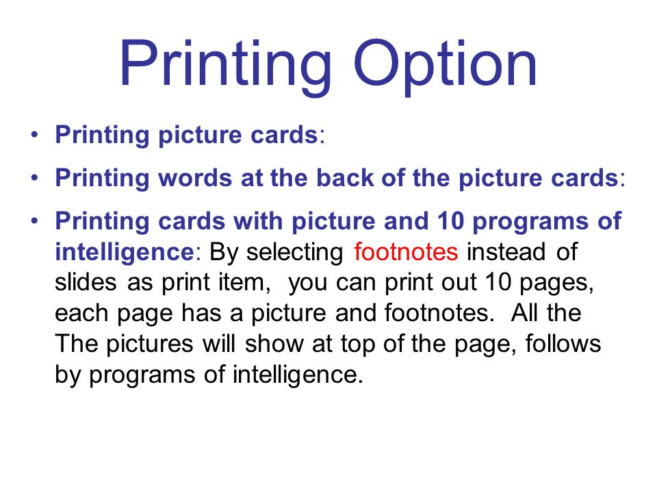 Printing Option Printing picture cards: