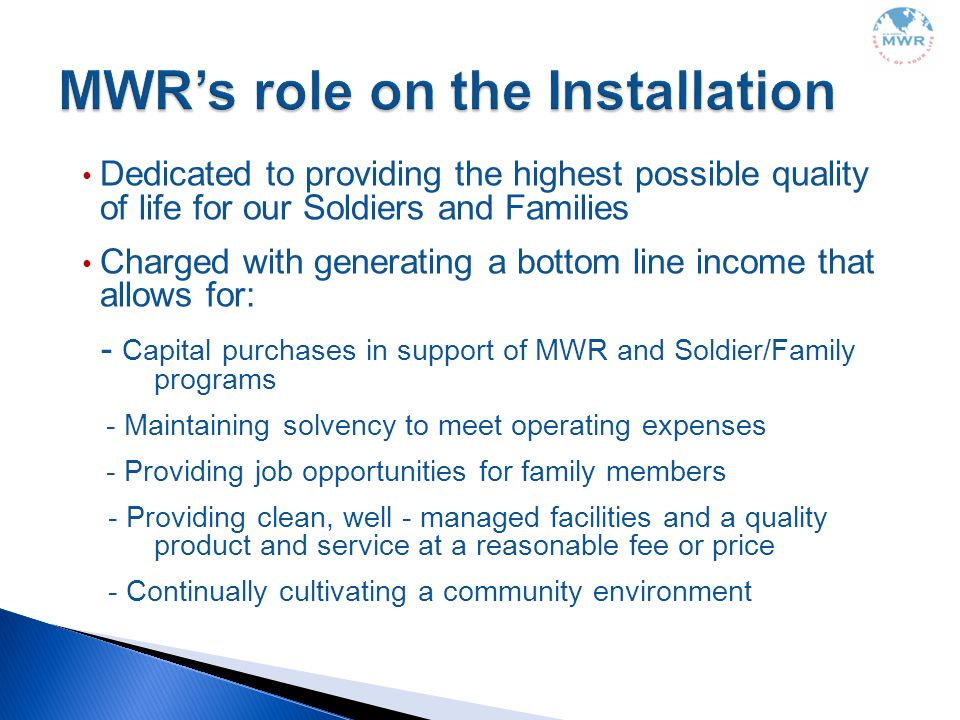 MWR's role on the Installation
