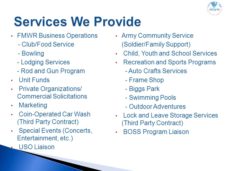 Services We Provide FMWR Business Operations - Club/Food Service