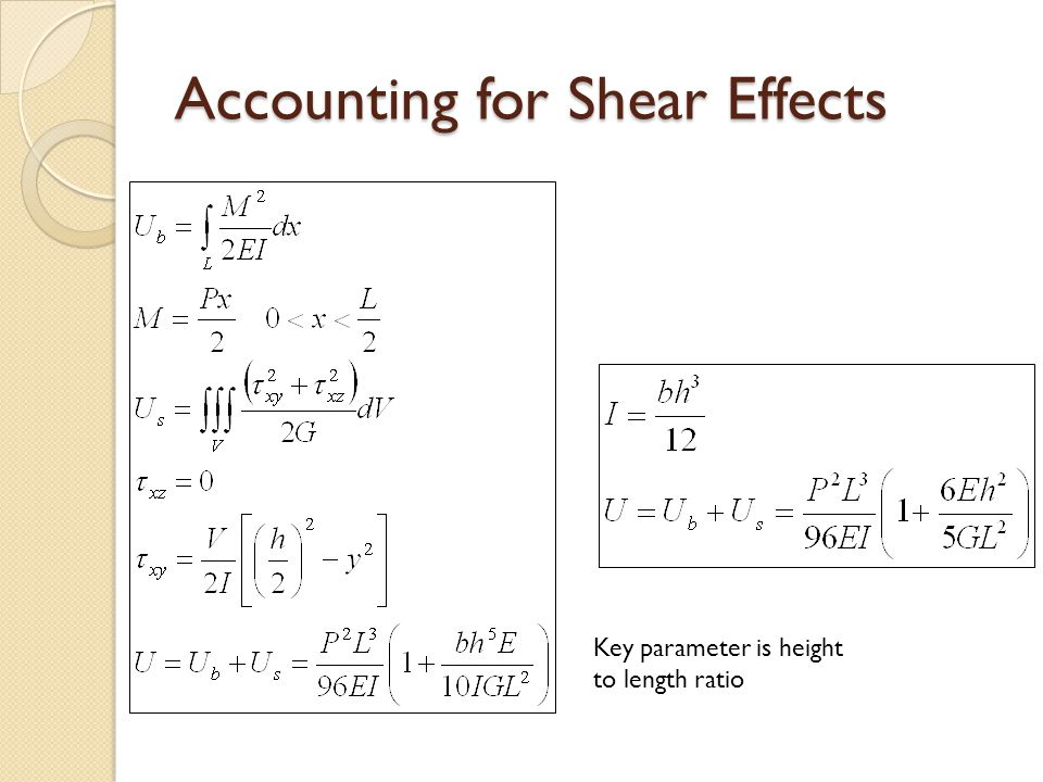 Accounting for Shear Effects