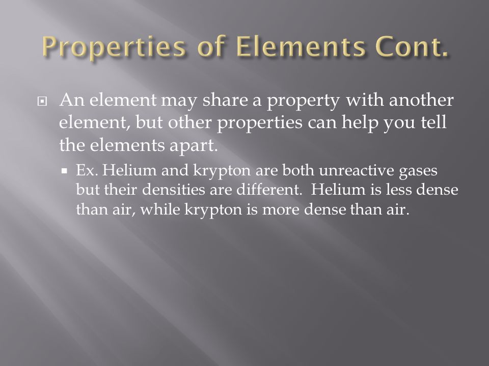 Properties of Elements Cont.