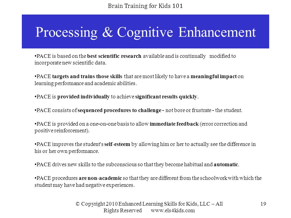 Processing & Cognitive Enhancement