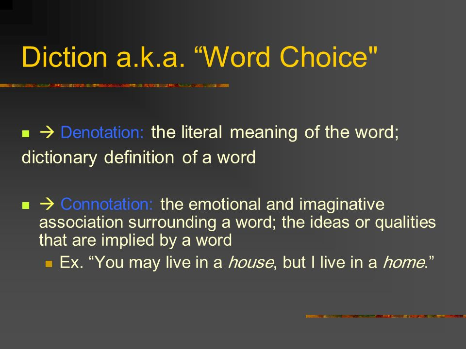 Diction a.k.a. Word Choice