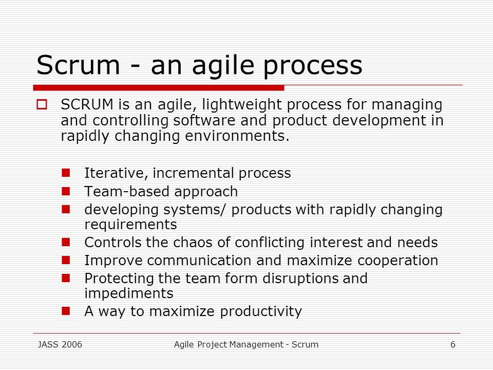 Scrum - an agile process