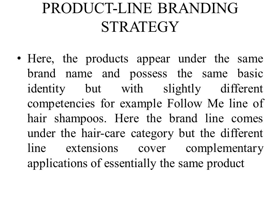 PRODUCT-LINE BRANDING STRATEGY