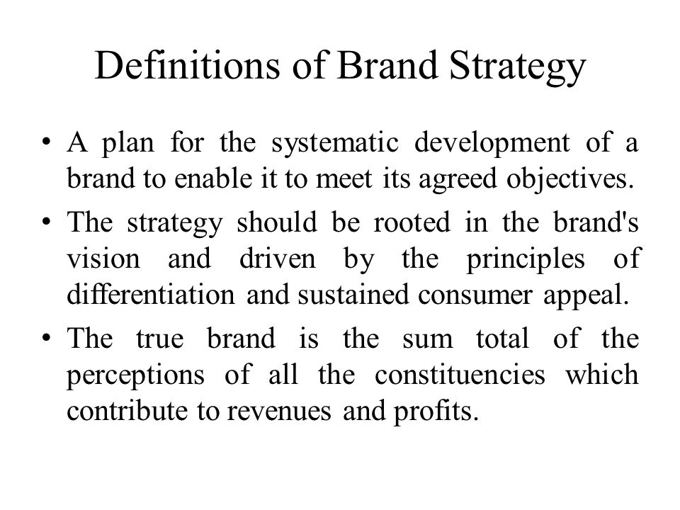 Definitions of Brand Strategy