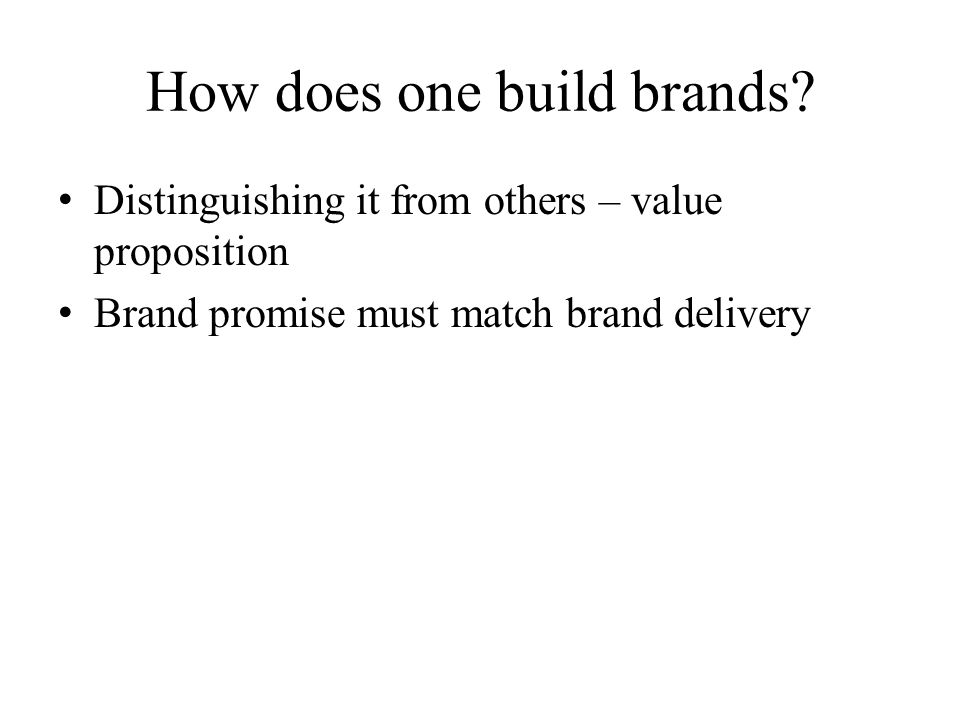 How does one build brands