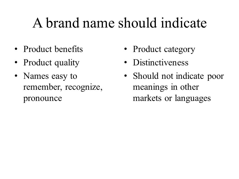 A brand name should indicate