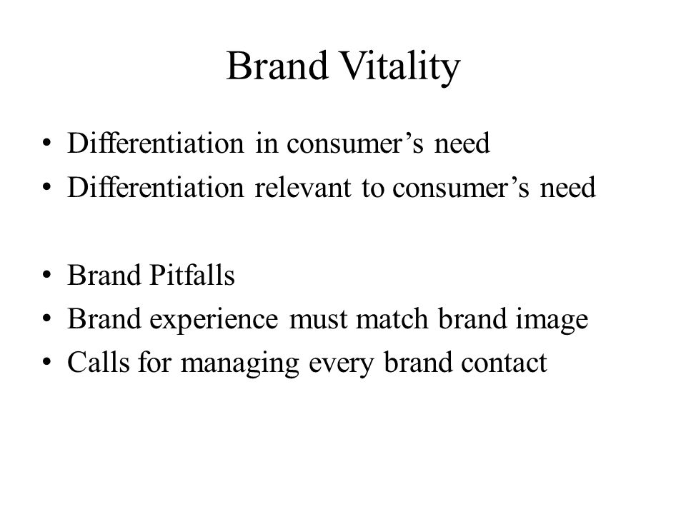 Brand Vitality Differentiation in consumer's need
