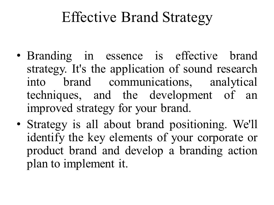 Effective Brand Strategy