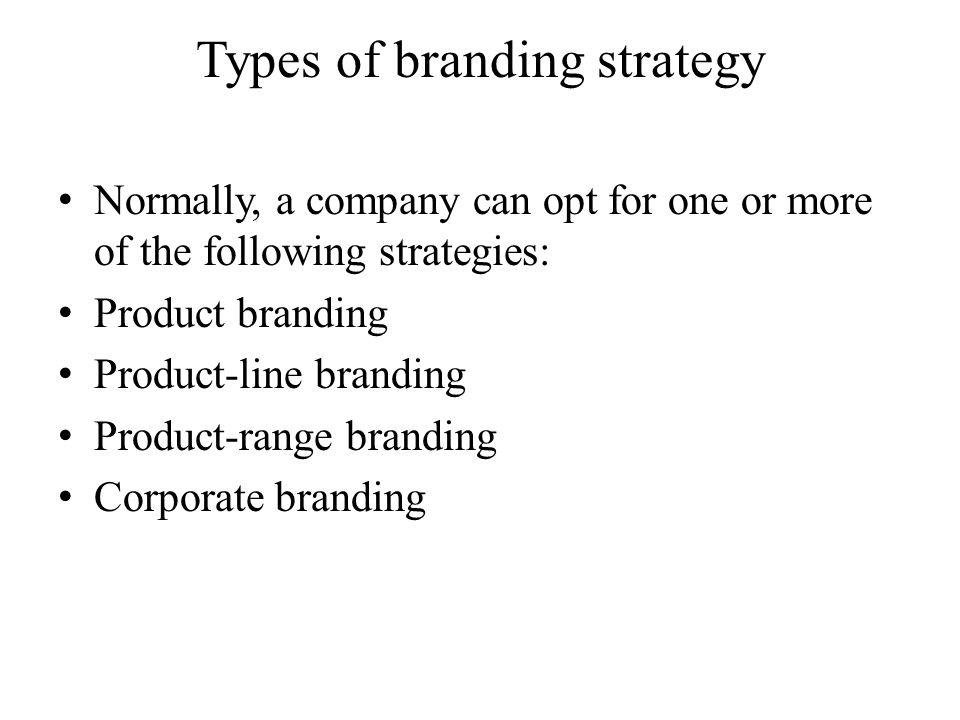 Types of branding strategy