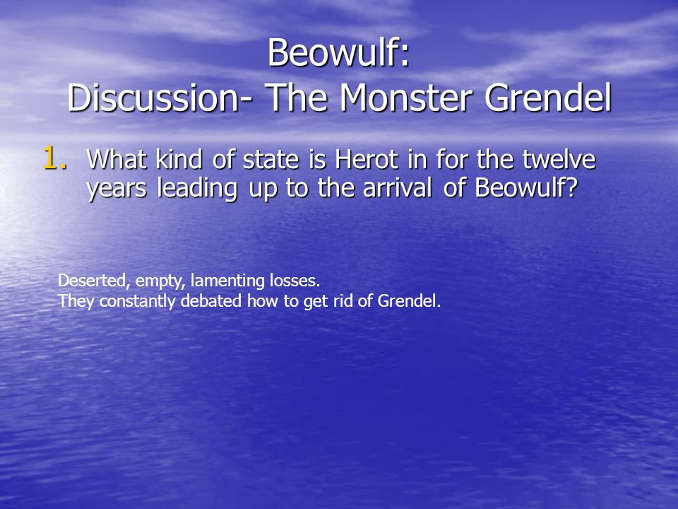 Beowulf: Discussion- The Monster Grendel