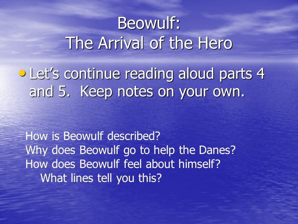 Beowulf: The Arrival of the Hero