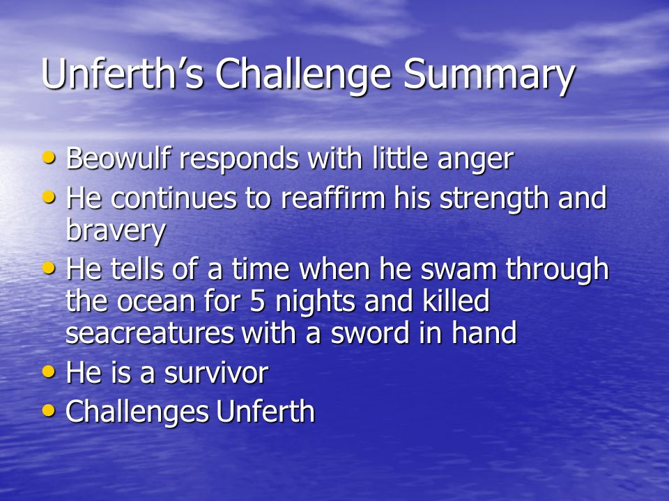 Unferth's Challenge Summary