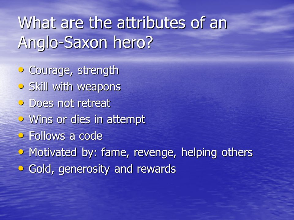 What are the attributes of an Anglo-Saxon hero