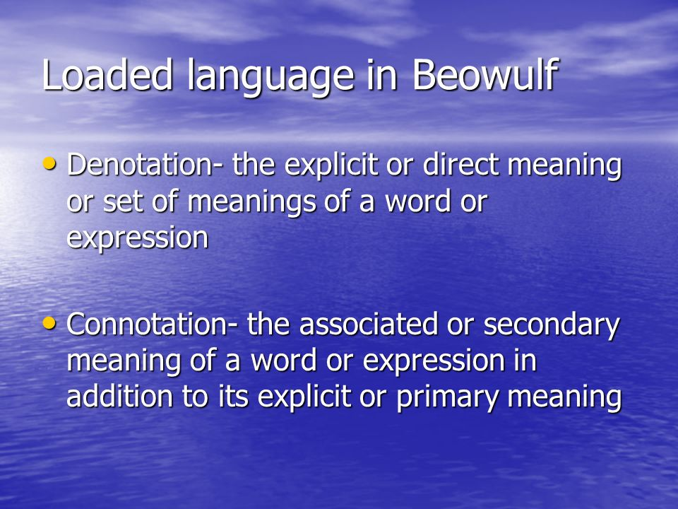 Loaded language in Beowulf