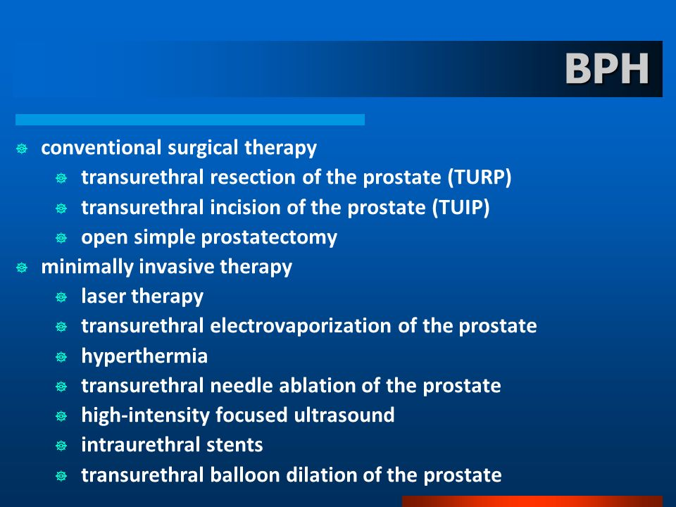 BPH conventional surgical therapy