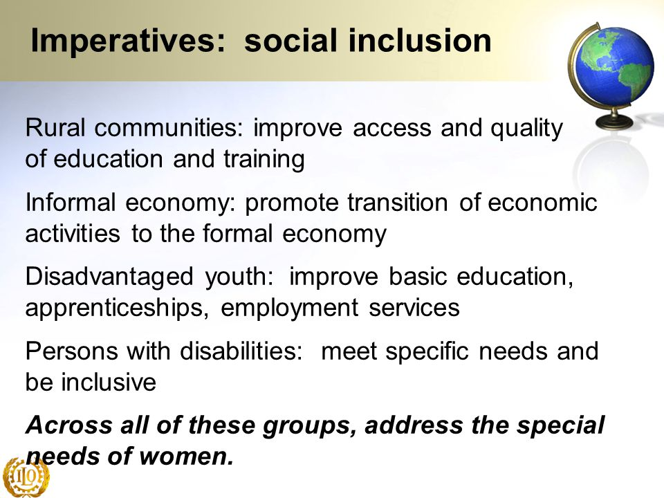 Imperatives: social inclusion