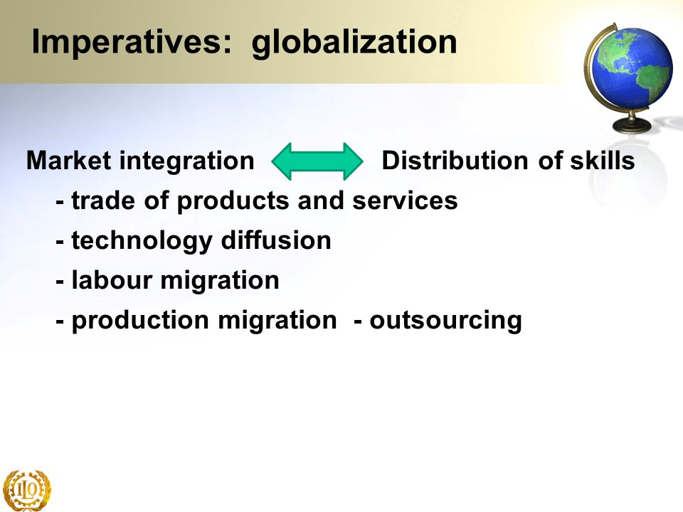 Imperatives: globalization