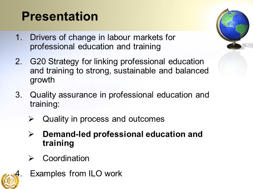 Presentation Drivers of change in labour markets for professional education and training.