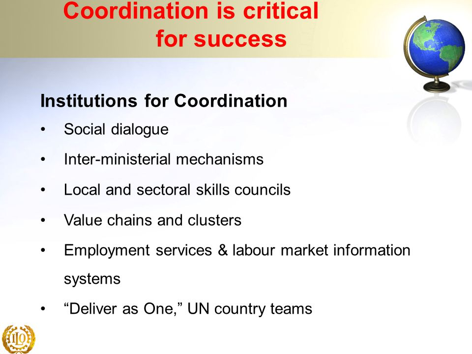 Coordination is critical for success