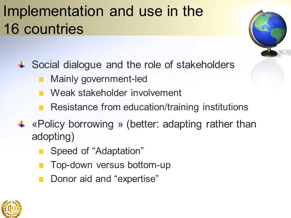 Implementation and use in the 16 countries