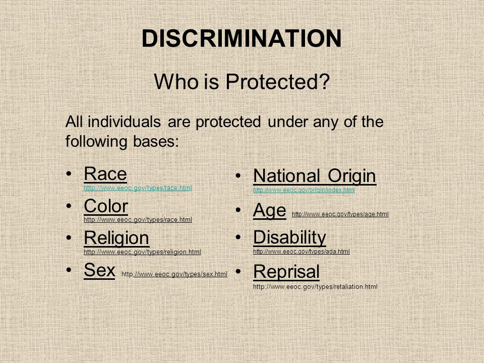 DISCRIMINATION Who is Protected