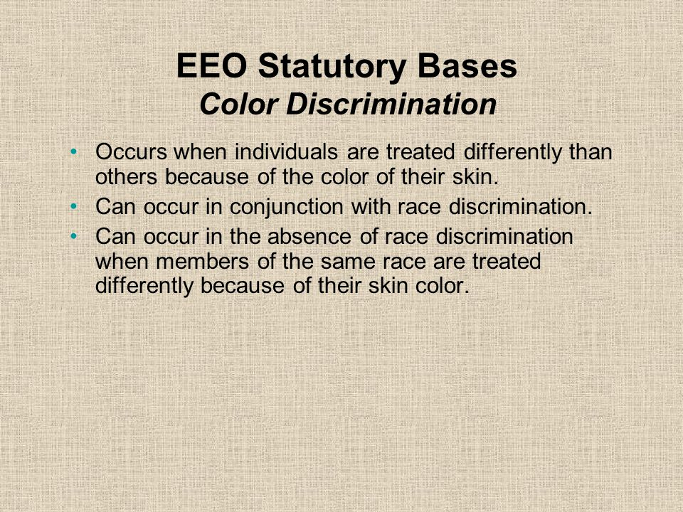EEO Statutory Bases Color Discrimination