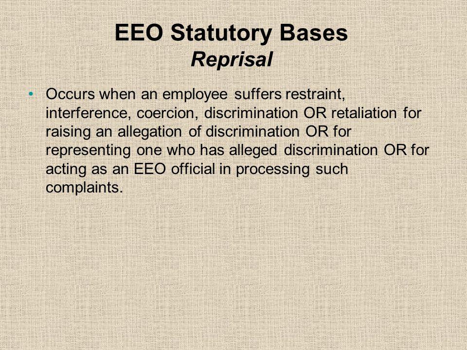 EEO Statutory Bases Reprisal