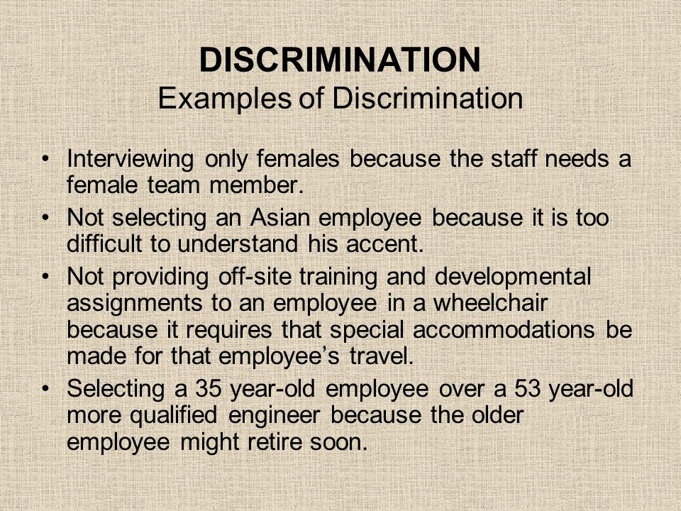 DISCRIMINATION Examples of Discrimination