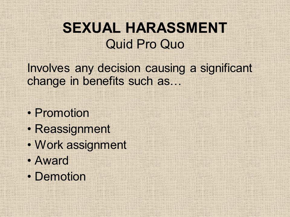 SEXUAL HARASSMENT Quid Pro Quo