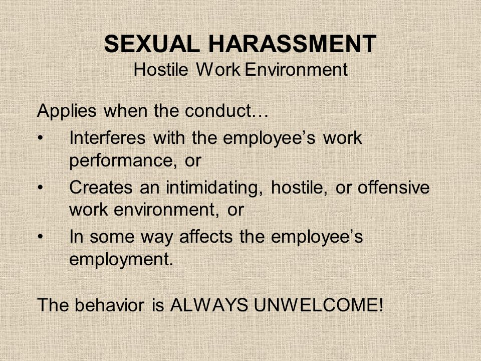 SEXUAL HARASSMENT Hostile Work Environment