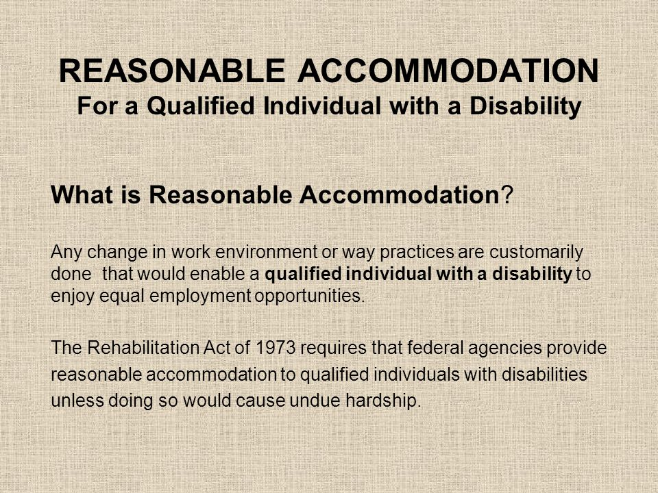 REASONABLE ACCOMMODATION For a Qualified Individual with a Disability